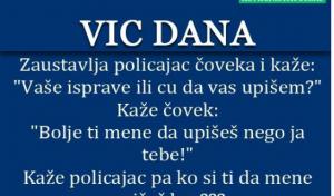 VIC DANA: Zaustavlja policajac čovjeka…